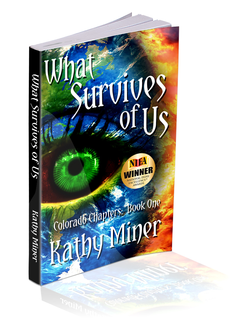 "Book one of the ""Colorado Chapters Triiogy"" » What Survives of Us by Author Kathy Miner"